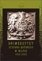 Uniwersytet Stefana Batorego w Wilnie (1919-1939) - wystawa