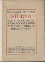 Studia nad stosunkami gospodarczymi Żydów w Polsce podczas średniowiecza