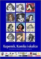 Kopernik. Komiks i okolice : wystawa Wojciecha Łowickiego i Tomasza Marciniaka (Fundacja CBO)