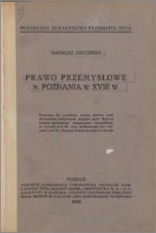 Prawo przemysłowe miasta Poznania w XVIII w.