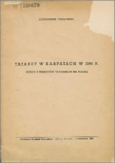 Tatarzy w Karpatach w 1594 r. : epizod z najazdów tatarskich na Polskę