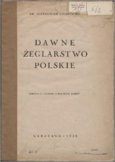 Dawne żeglarstwo polskie