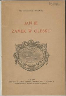 Jan III i zamek w Olesku