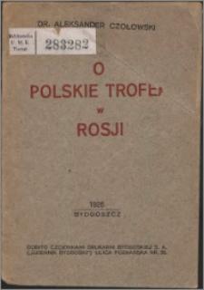 O polskie trofea w Rosji