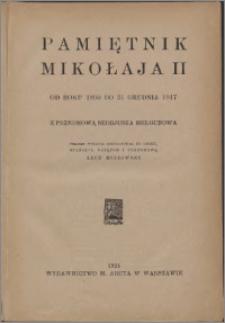 Pamiętnik Mikołaja II : od roku 1890 do 31 grudnia 1917