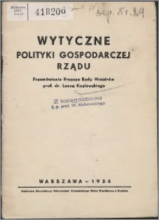 Wytyczne polityki gospodarczej rządu : przemówienie