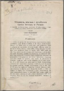 Wczesna, starsza i środkowa epoka bronzu w Polsce w świetle subborealnego optimum klimatycznego i jego wpływu na ruchy etniczne i zaludnienie Polski