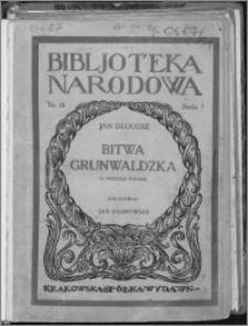 Bitwa Grunwaldzka : (z historii Polski)