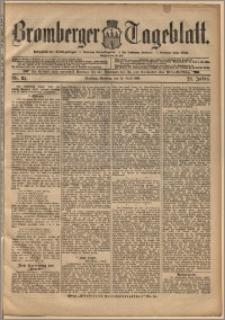 Bromberger Tageblatt. J. 22, 1898, nr 84