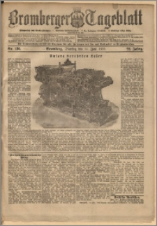 Bromberger Tageblatt. J. 22, 1898, nr 136