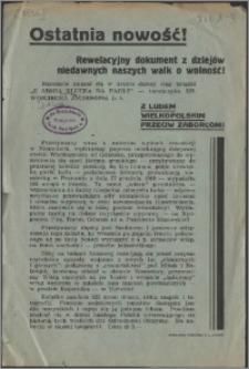Ostatnia nowość! : rewelacyjny dokument z dziejów niedawnych walk o wolność!