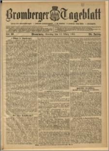 Bromberger Tageblatt. J. 29, 1905, nr 61