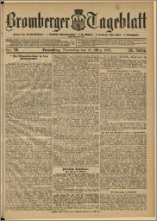 Bromberger Tageblatt. J. 29, 1905, nr 70