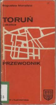 Toruń i okolice : przewodnik