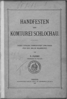 Handfesten der Komturei Schlochau : nebst einigen verwandten Urkunden