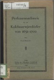 Personennachweis für die Koschnaewjerdörfer von 1651-1702