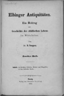 Elbinger Antiquitäten : ein Beitrag zur geschichte des städtischen Lebens im Mittelalter. H. 2