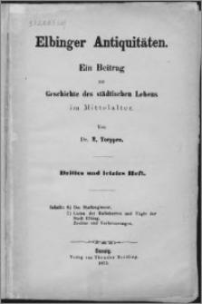 Elbinger Antiquitäten : ein Beitrag zur geschichte des städtischen Lebens im Mittelalter. H. 3 und letztes