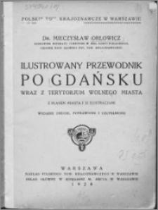 Ilustrowany przewodnik po Gdańsku wraz z terytorjum Wolnego Miasta