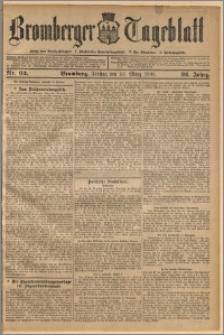 Bromberger Tageblatt. J. 32, 1908, nr 62