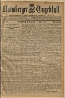 Bromberger Tageblatt. J. 34, 1910, nr 83