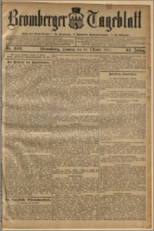 Bromberger Tageblatt. J. 34, 1910, nr 243