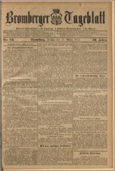 Bromberger Tageblatt. J. 36, 1912, nr 63
