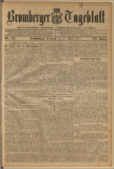 Bromberger Tageblatt. J. 36, 1912, nr 73