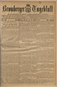 Bromberger Tageblatt. J. 36, 1912, nr 91