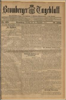 Bromberger Tageblatt. J. 36, 1912, nr 298