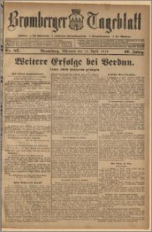 Bromberger Tageblatt. J. 40, 1916, nr 87