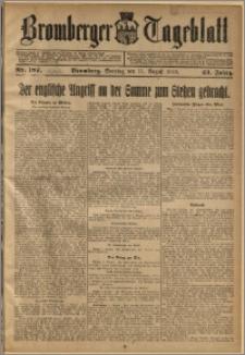 Bromberger Tageblatt. J. 42, 1918, nr 187
