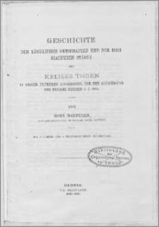 Geschichte der ländlichen Ortschaften und der drei kleineren Städte des Kreises Thorn in seiner früheren Ausdehnung vor der Abzweigung des Kreises Briesen i. J. 1888