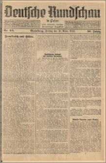 Deutsche Rundschau in Polen. J. 56, 1932, nr 64