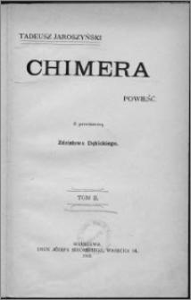 Chimera : powieść. T. 2
