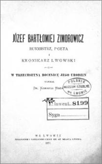 Józef Bartłomiej Zimowicz : burmistrz, poeta i kronikarz lwowski : w trzechsetną rocznicę jego urodzin