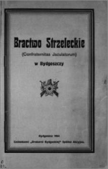 Bractwo Strzeleckie (Confraternitas Jaculatorum) w Bydgoszczy