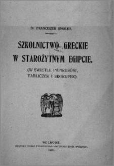 Szkolnictwo greckie w starożytnym Egipcie : (w świetle papirusów, tabliczek i skorupek)