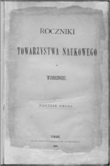 Roczniki Towarzystwa Naukowego w Toruniu, R. 2, (1880)
