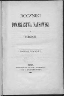 Roczniki Towarzystwa Naukowego w Toruniu, R. 4, (1897)