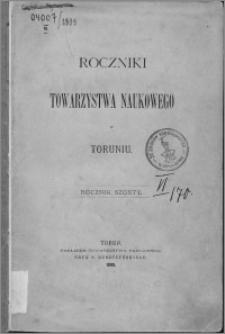 Roczniki Towarzystwa Naukowego w Toruniu, R. 6, (1899)