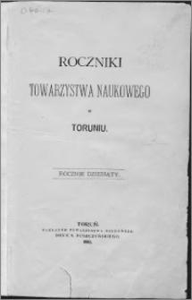 Roczniki Towarzystwa Naukowego w Toruniu, R. 10, (1903)