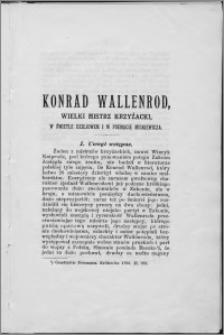Konrad Wallenrod, wielki mistrz krzyżacki w świetle dziejowem i w poemacie Mickiewicza