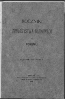 Roczniki Towarzystwa Naukowego w Toruniu, R. 15, (1908)