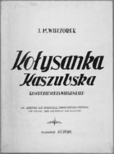 Kołysanka kaszubska : na skrzypce lub wiolonczelę z towarzyszeniem fortepianu = Kaschubiesches Wiegenlied : für Violine oder Violoncello und Klavier