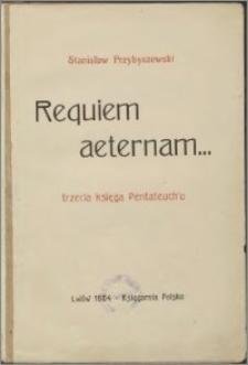 Requiem aeternam : trzecia księga pentateuch' u