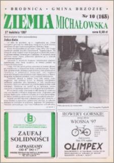 Ziemia Michałowska : Gazeta Brodnicka R. 1997, Nr 10 (165)