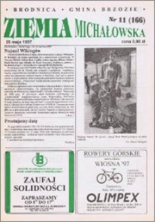 Ziemia Michałowska : Gazeta Brodnicka R. 1997, Nr 11 (166)