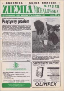 Ziemia Michałowska : Dwutygodnik miasta Brodnicy i gminy Brzozie R. 1997, Nr 17 (172)