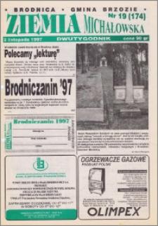 Ziemia Michałowska : Dwutygodnik miasta Brodnicy i gminy Brzozie R. 1997, Nr 19 (174)